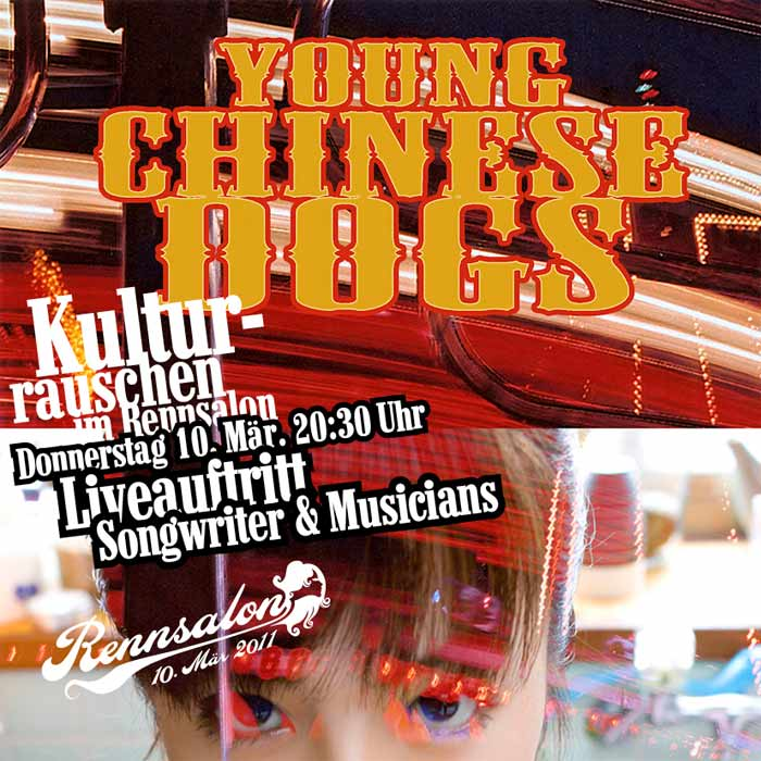 Young Chinese Dogs live im Rennsalon