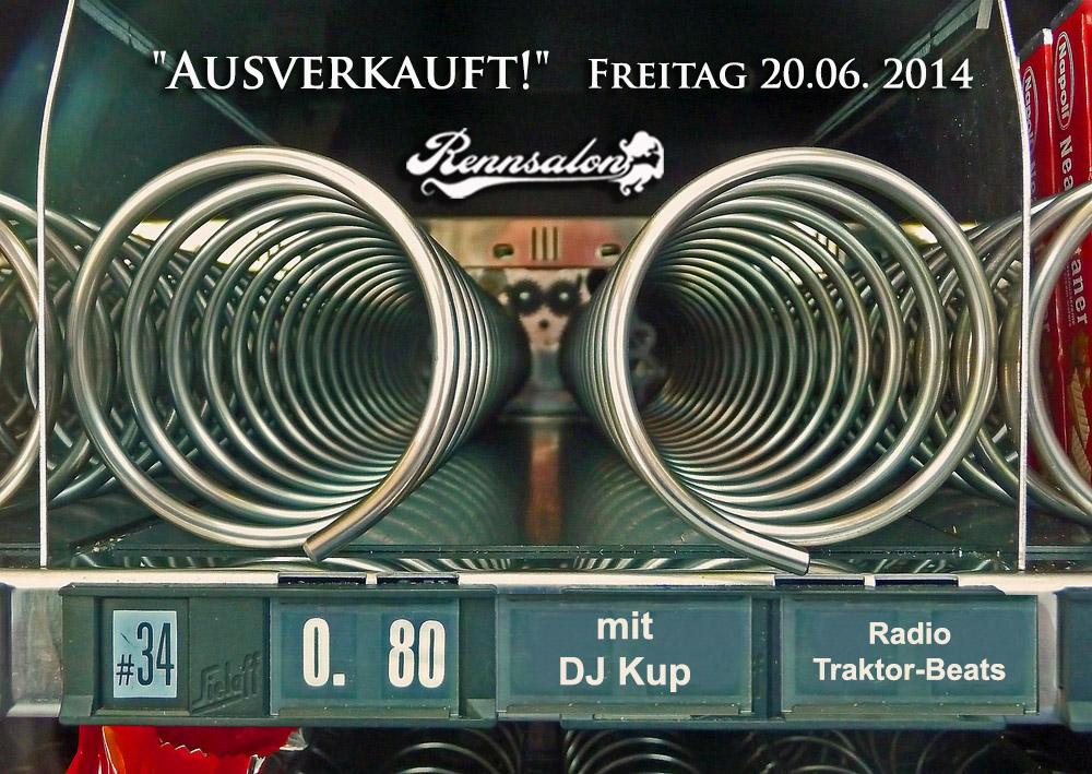 DJ Kup am 20.06.2014 im Rennsalon