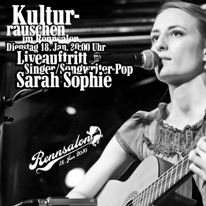 Kulturrauschen im Rennsalon - Sarah Sophie