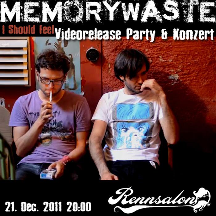 Memory Waste Videorelease Party & Konzert am 21.12.2011 im Rennsalon