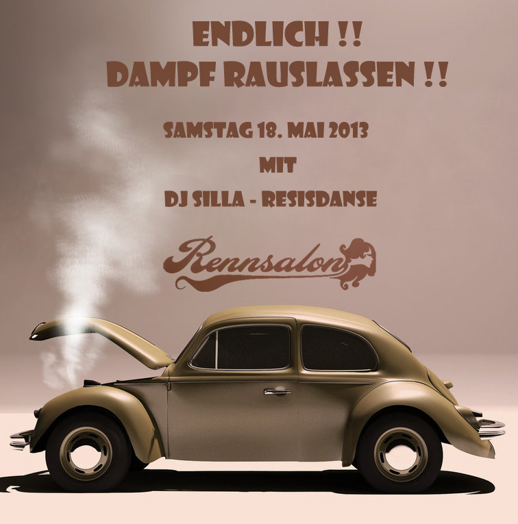 DJ Silla - Residanse im Rennsalon. Endlich Dampf rauslassen!